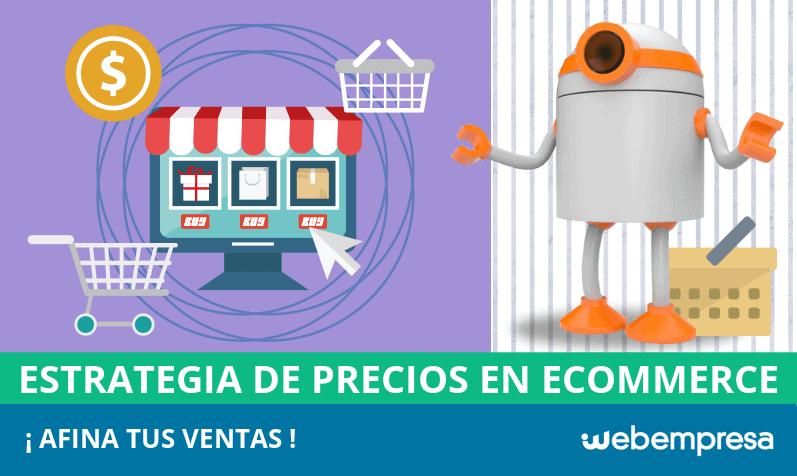 Estrategia de precios en eCommerce, ¡afina tus ventas!