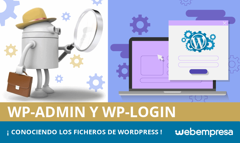 ¿Qué son los ficheros wp-admin y wp-login.php de WordPress?