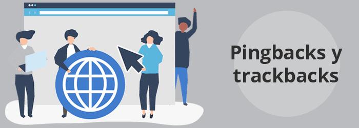 Pingbacks y Trackbacks en WordPress, ¿qué son? - Webempresa