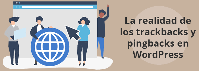 La cruda realidad de los trackbacks y pingbacks en WordPress