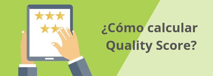 ¿Cómo se calcula en Quality Score de tu anuncio de Google Ads?