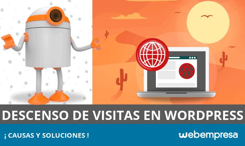 Descenso de visitas en WordPress: causas y soluciones