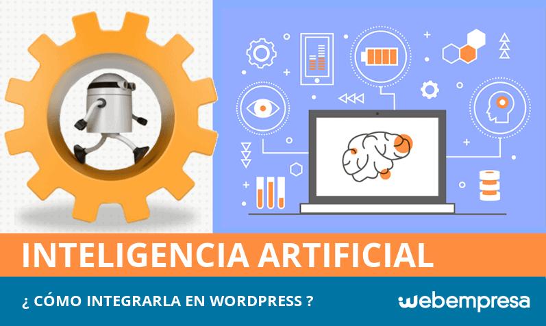 Inteligencia artificial en WordPress, ¿cómo integrarla?