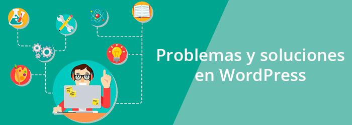 Problemas y soluciones en WordPress