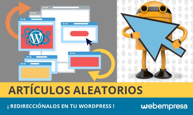 Redirecciones a artículos aleatorios en WordPress