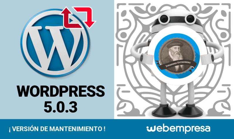 WordPress 5.0.3 ¡versión de mantenimiento!