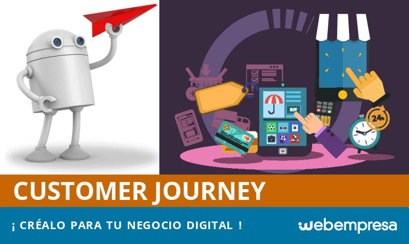 Customer Journey, ¿cómo crearlo para tu negocio digital?