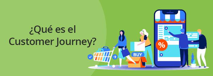 ¿Qué es el Customer Journey?