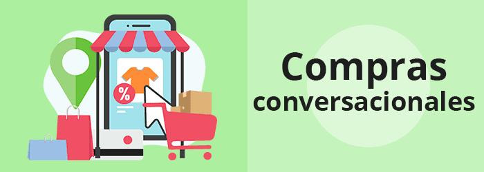 Tendencias en eCommerce México: compras conversacionales