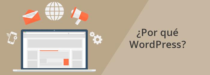 ¿Por qué utilizar WordPress?