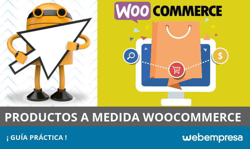 Productos a medida en WooCommerce: Guía práctica