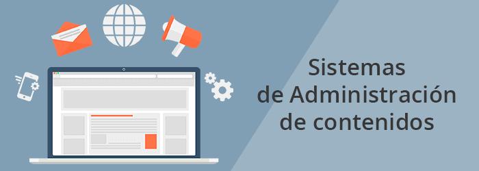 ¿Cómo funciona un sistema de administración de contenidos?