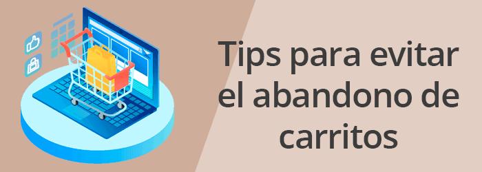 Tips para evitar carritos abandonados en WooCommerce
