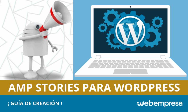 Cómo crear AMP Stories para WordPress: ¡guía!