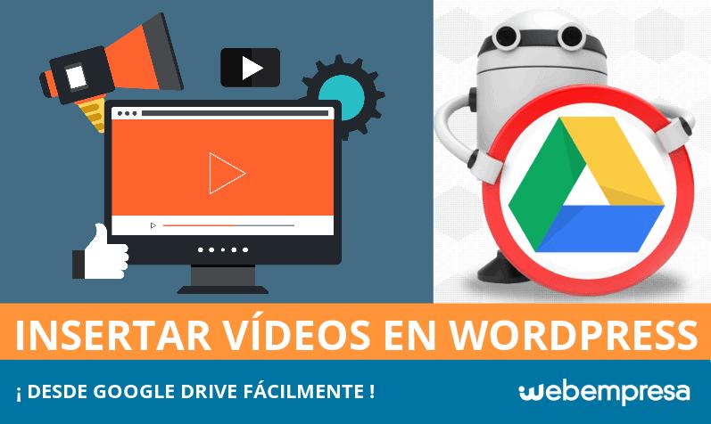 Cómo insertar vídeo desde Google Drive en tu WordPress