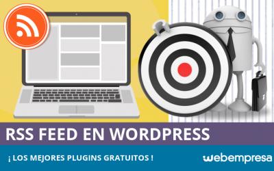Los mejores plugins gratuitos de RSS Feed en WordPress