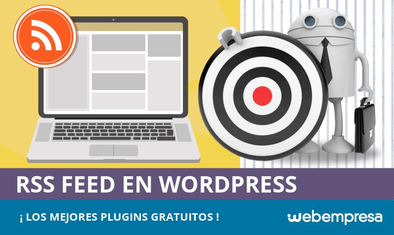 Los mejores plugins gratuitos de RSS Feed para WordPress