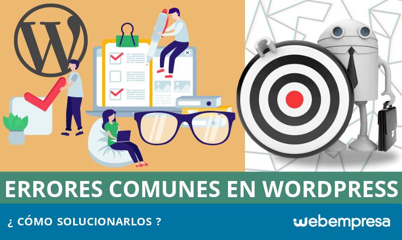 Cómo solucionar los 5 problemas más comunes en WordPress