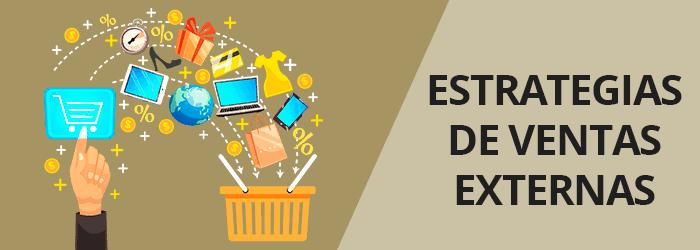 17 Estrategias de ventas externas en eCommerce