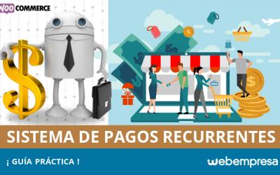 Pagos recurrentes en WooCommerce: ¡Guía práctica!