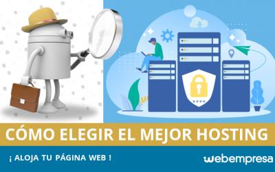 Cómo elegir el mejor hosting para alojar tu web