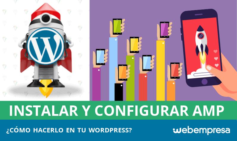 ¿Cómo instalar y configurar AMP en WordPress?
