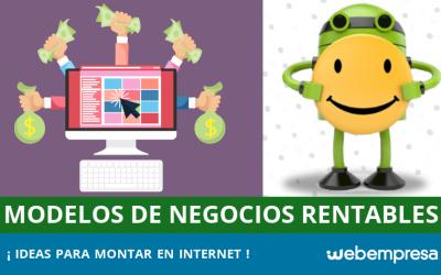 Modelos o ideas de negocios rentables en Internet
