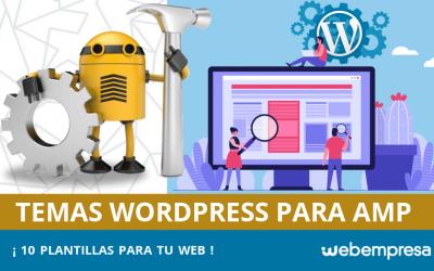 10 temas WordPress preparados para AMP