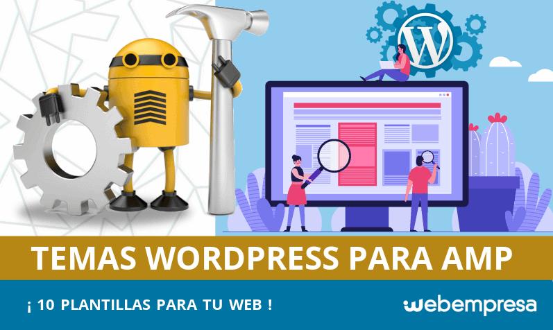 10 temas WordPress preparados para AMP (Accelerated Mobile Page)