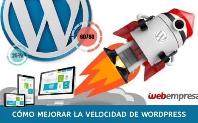 Cómo mejorar la velocidad de WordPress [Actualizado 2019]