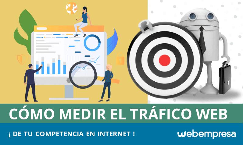 ¿Cómo medir el tráfico web de tu competencia?