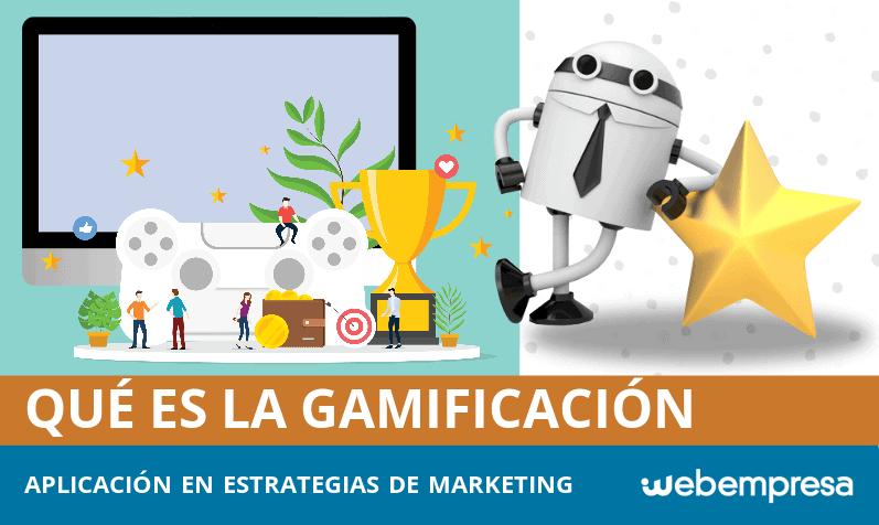 Gamificación ¿qué es y cómo aplicarla en tu estrategia de marketing?