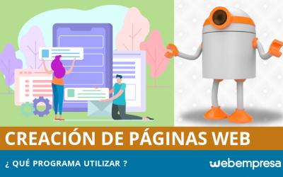 ¿Qué programa utilizar para crear páginas web fácilmente?
