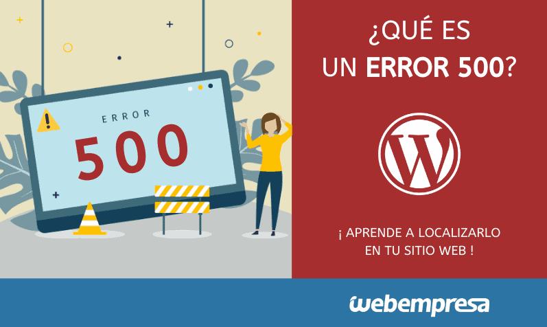 HTTP Error 500 – Internal Server Error, Qué es y Cómo Solucionar