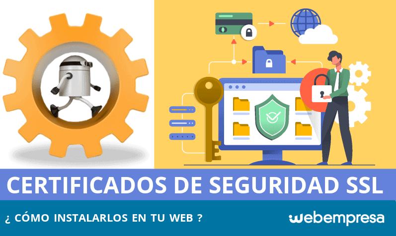 Tipos de Certificados SSL, ¿cómo contratarlos?