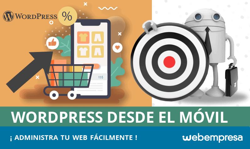 ¿Cómo administrar WordPress desde tu móvil?