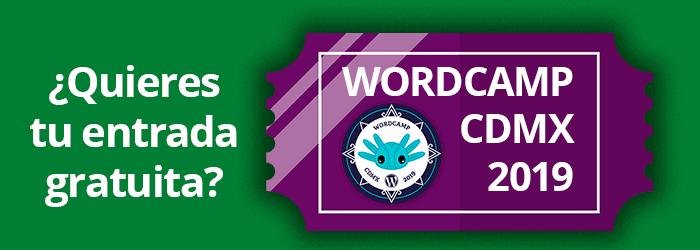 Entrada gratuita para la WordCamp CDMX