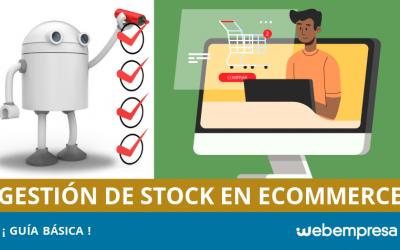 Guía básica para la gestión de Stock en eCommerce