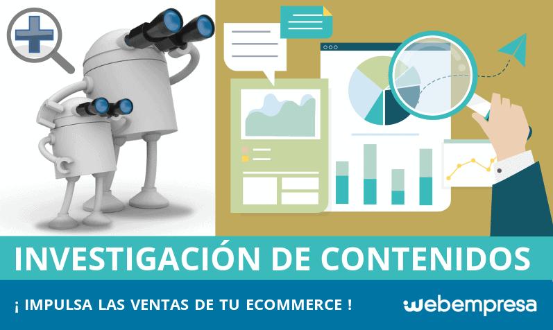 Investigación de Contenidos en eCommerce: impulsa tus ventas online