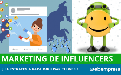 Marketing de Influencers: ¡impulsa tu web!