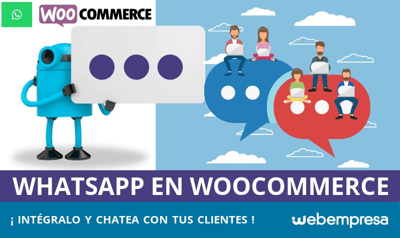 Conectando WhatsApp en WooCommerce: ¡chatea con tus clientes!