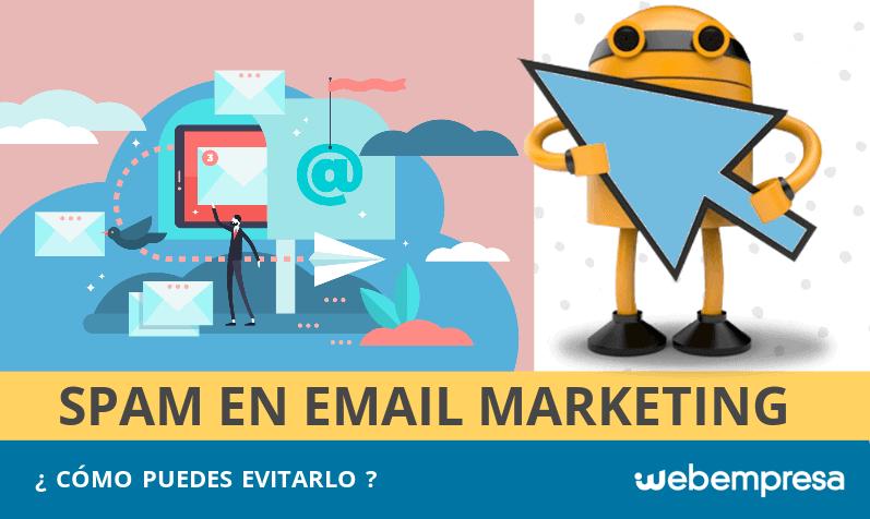 Cómo evitar el Spam en Email Marketing: