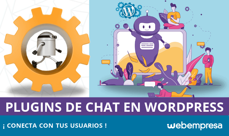 Plugins de Live Chat para WordPress: ¡conecta con tus usuarios!