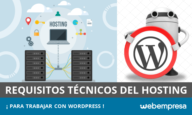 Requisitos técnicos del hosting para trabajar con WordPress