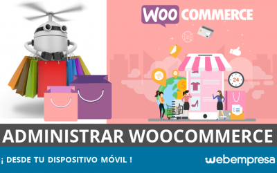 Cómo administrar WooCommerce desde tu móvil