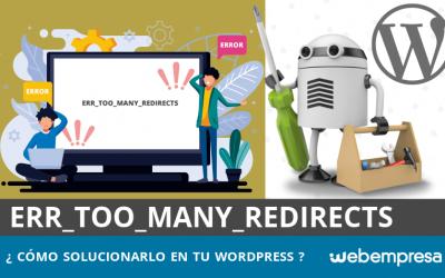 ERR_TOO_MANY_REDIRECTS en WordPress