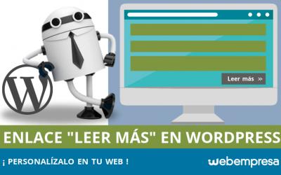 Cómo personalizar el enlace Leer Más en WordPress