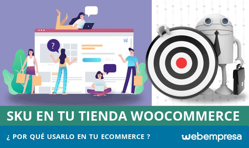 Por qué deberías usar SKU en tu tienda online WooCommerce
