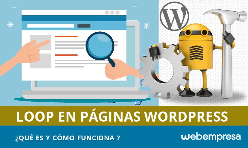 Qué es el loop de WordPress