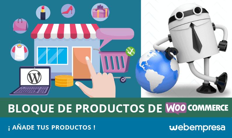 Bloque de Productos de WooCommerce: facilitando la adición de productos a publicaciones y páginas